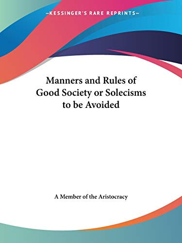 9780766108240: Manners and Rules of Good Society or Solecisms to be Avoided