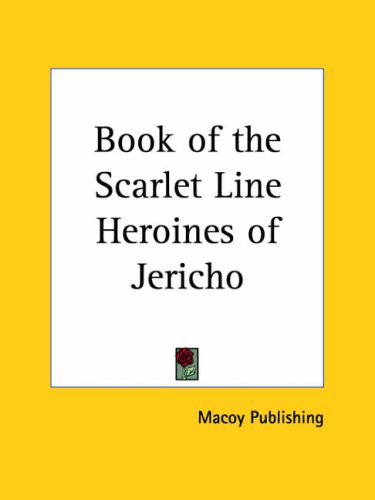 9780766108271: Book of the Scarlet Line Heroines of Jericho