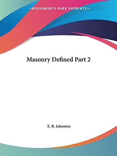 9780766126244: Masonry Defined Part 2 (v. 2)