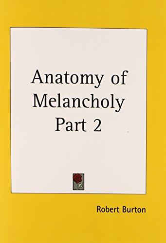 9780766126305: Anatomy of Melancholy Part 2: v. 2