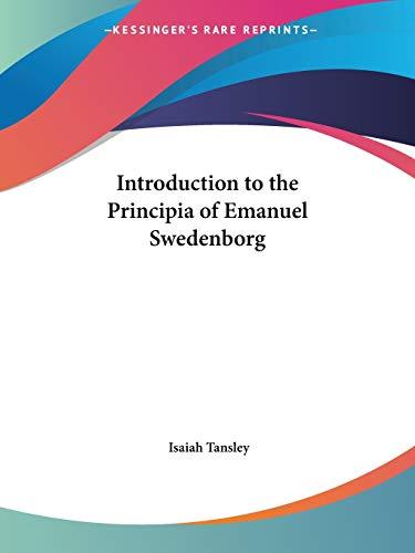 9780766127029: Introduction to the Principia of Emanuel Swedenborg