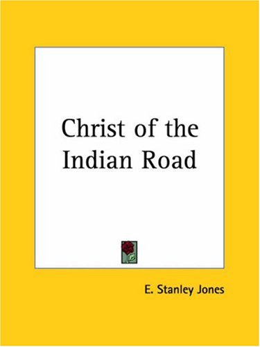 9780766127173: Christ of the Indian Road1925