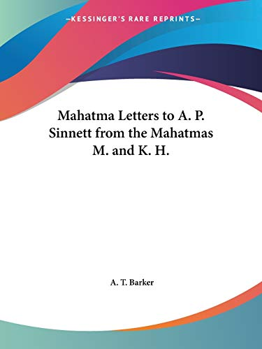 9780766127340: Mahatma Letters to A. P. Sinnett from the Mahatmas M. and K. H.
