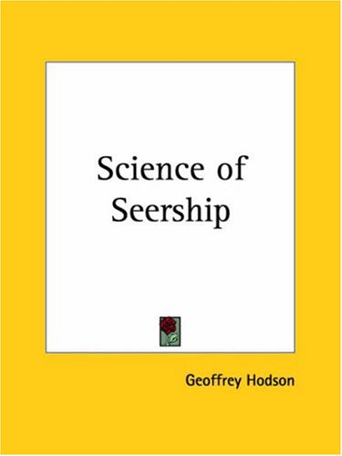Science of Seership (0766128466) by Hodson, Geoffrey