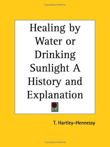 9780766129016: Healing by Water or Drinking Sunlight a History and Explanation 1950