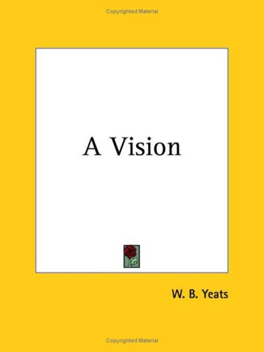 9780766129627: A Vision (1925)