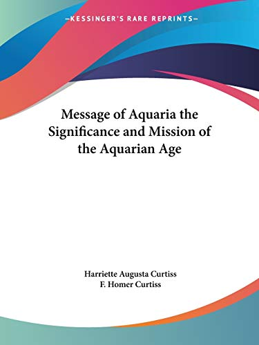 9780766131552: Message of Aquaria the Significance and Mission of the Aquarian Age