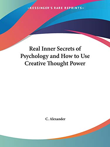 9780766131736: Real Inner Secrets of Psychology and How to Use Creative Thought Power