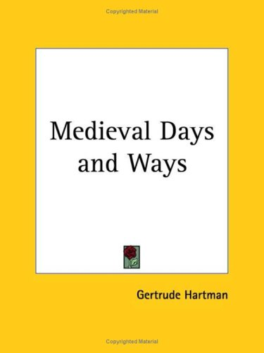 9780766133303: Medieval Days And Ways