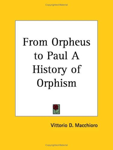 9780766133778: From Orpheus to Paul a History of Orphism 1930