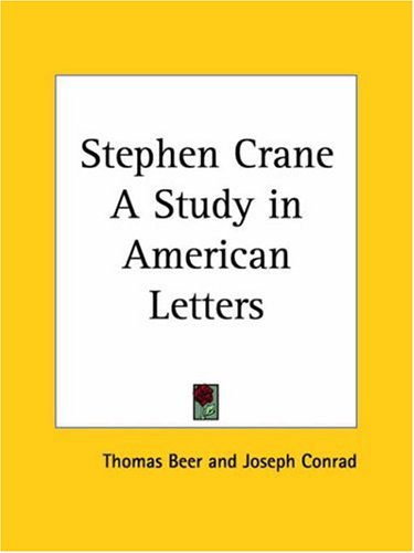 9780766134355: Stephen Crane a Study in American Letters 1923