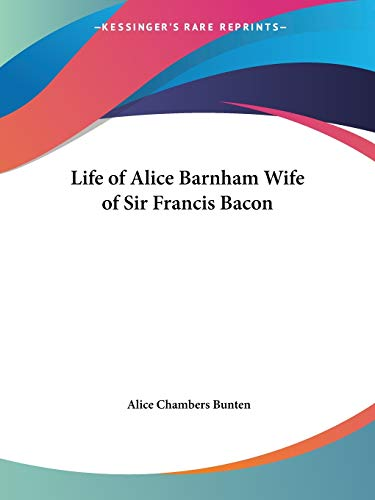 9780766134553: Life of Alice Barnham Wife of Sir Francis Bacon (1928)