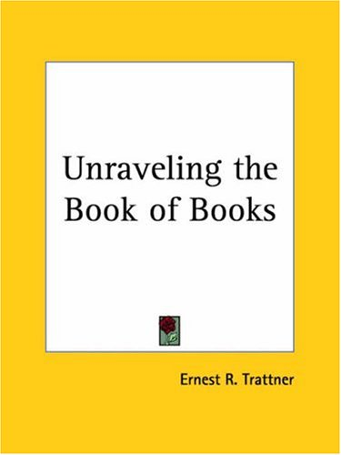 9780766135529: Unraveling the Book of Books 1929