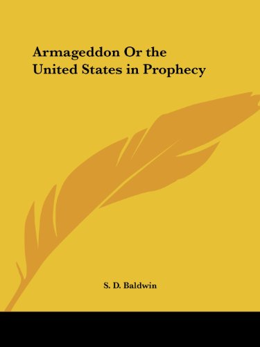 9780766135598: Armageddon Or the United States in Prophecy
