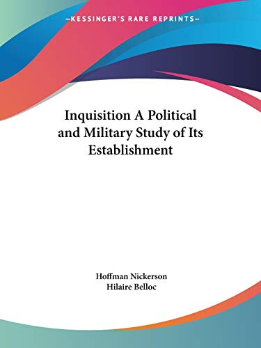 9780766136847: Inquisition A Political and Military Study of Its Establishment