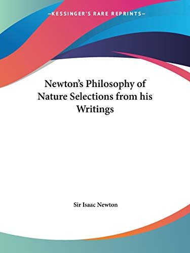 9780766137264: Newton's Philosophy of Nature Selections from His Writings 1953