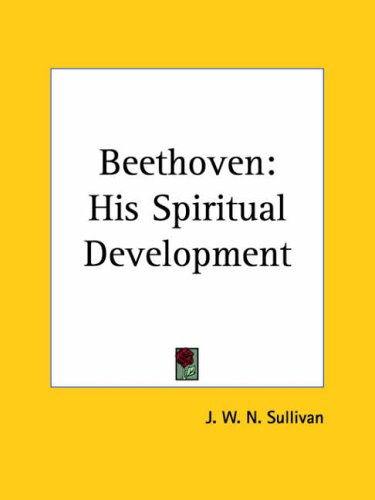 9780766137981: Beethoven: His Spiritual Development (1927)