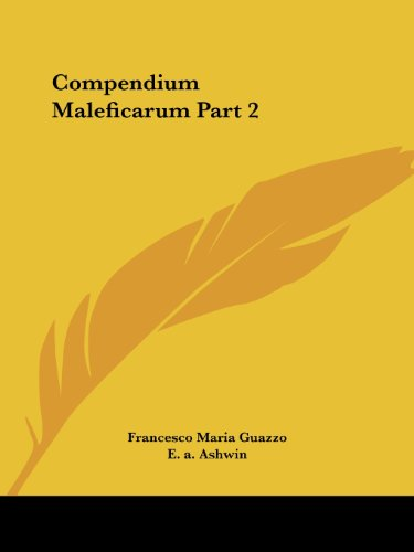9780766138346: Compendium Maleficarum Part 2: v. II