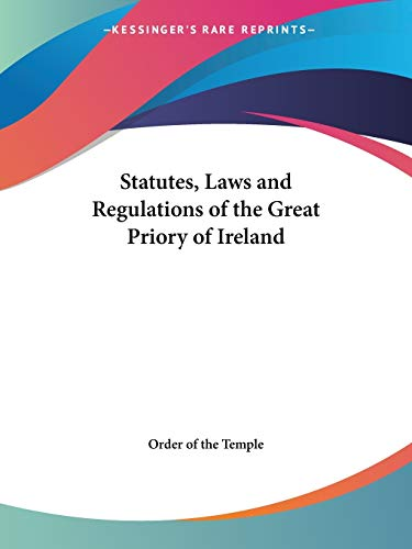 9780766138919: Statutes, Laws and Regulations of the Great Priory of Ireland
