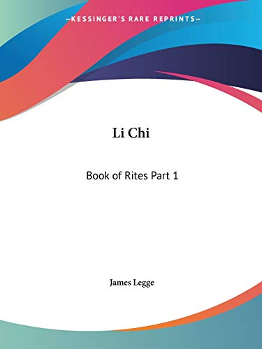 9780766139183: Li Chi: Book of Rites Part 1