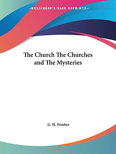 9780766141049: The Church The Churches and The Mysteries