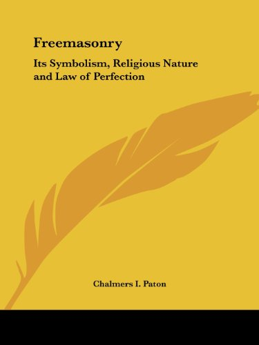 9780766142015: Freemasonry: Its Symbolism, Religious Nature and Law of Perfection