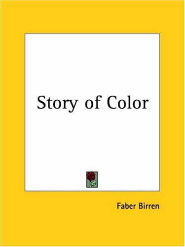 Story of Color 1941 (0766142027) by Faber Birren