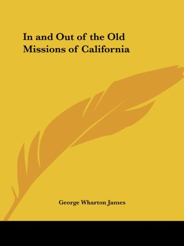9780766142237: In and Out of the Old Missions of California