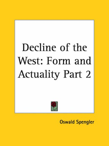 9780766142848: Decline of the West: Perspectives of World-History