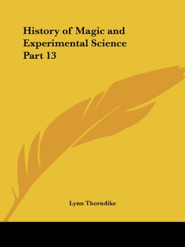 9780766143173: History of Magic and Experimental Science Part 13