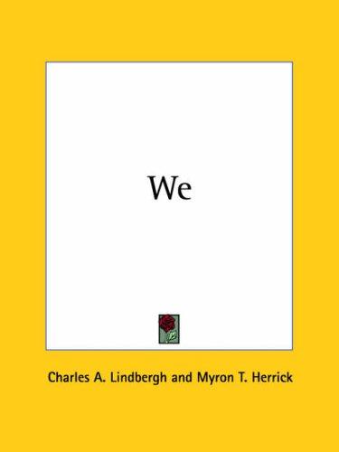 We 1927 (0766143619) by Lindbergh, Charles A.; Herrick, Myron T.