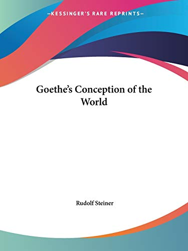 9780766143937: Goethe's Conception of the World