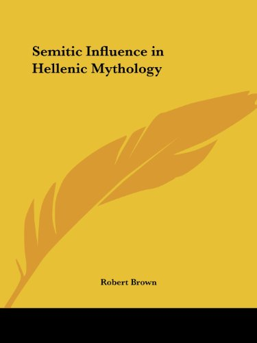 9780766146860: Semitic Influence in Hellenic Mythology