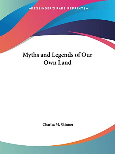 9780766147126: Myths and Legends of Our Own Land