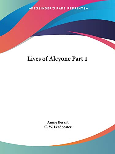 9780766148123: Lives of Alcyone Part 1 (v. 1)