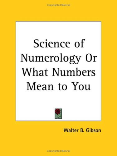 9780766148574: Science of Numerology or What Numbers Mean to