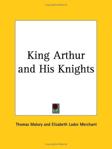 9780766148826: King Arthur & His Knights 1927