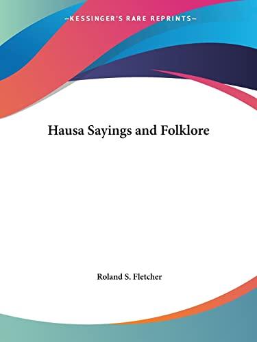 9780766148987: Hausa Sayings and Folklore