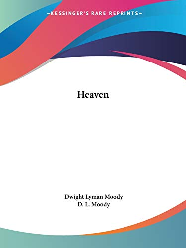 9780766150621: Heaven: Where It Is, Its Inhabitants, And How to Get There