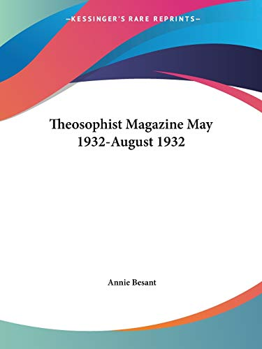 9780766152014: Theosophist Magazine May 1932-August 1932