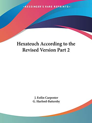 9780766153097: Hexateuch According to the Revised Version Part 2