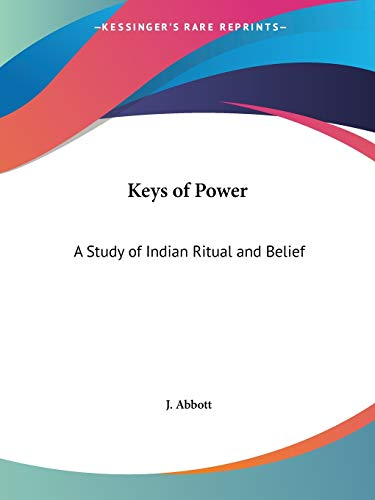 9780766153103: Keys of Power: A Study of Indian Ritual and Belief: A Study of Indian Ritual & Belief