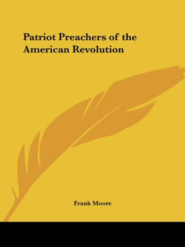 9780766154681: Patriot Preachers of the American Revolution
