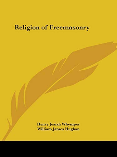 9780766155367: Religion of Freemasonry 1888