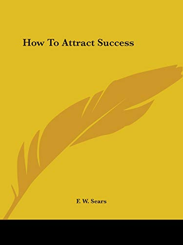 9780766155541: How To Attract Success