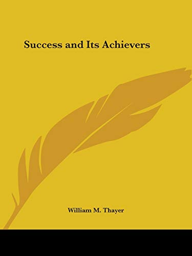 9780766156371: Success and Its Achievers