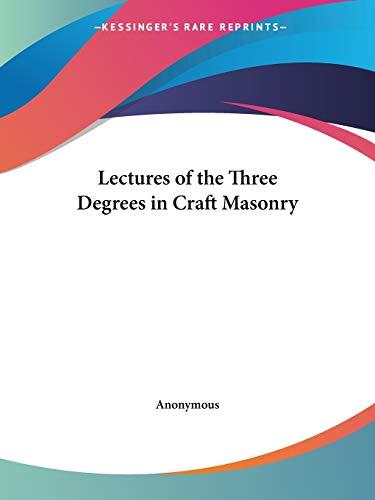 9780766156470: Lectures of the Three Degrees in Craft Masonry