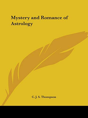 9780766157385: Mystery and Romance of Astrology