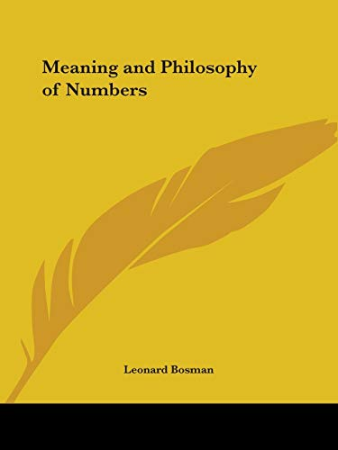 9780766157606: Meaning and Philosophy of Numbers (1932)
