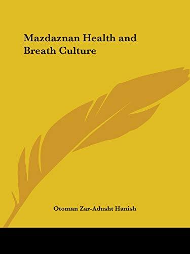 9780766157873: MAZDAZNAN HEALTH & BREATH CULT